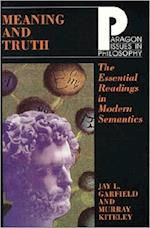 Meaning and Truth (Issues in Philosophy S)