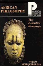 African Philosophy Essential Read (PARAGON ISSUES IN PHILOSOPHY)