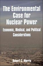 The Environmental Case for Nuclear Power