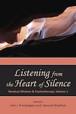 Listening from the Heart of Silence (Nondual Wisdom Psychotherapy, nr. 2)