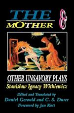 The Mother and Other Unsavory Plays (Mother Other Unsavory Plays, nr. 2)