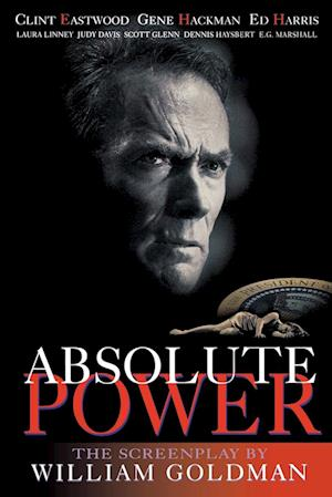 Absolute Power: The Screenplay