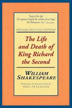 The Life and Death of King Richard the Second (Folio Texts)