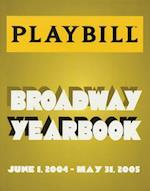 The Playbill Broadway Yearbook (Playbill Broadway Yearbook)