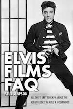Elvis Films FAQ (FAQ Series)