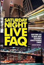 Saturday Night Live FAQ (FAQ Series)