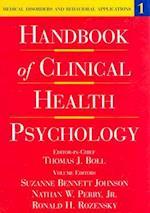 Handbook of Clinical Health Psychology, Volume 1