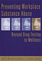 Preventing Workplace Substance Abuse