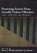 Protecting Society from Sexually Dangerous Offenders af Seth C. Kalichman, John Q. La Fond