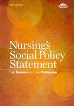 Nursing's Social Policy Statement