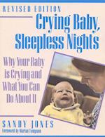 Crying Baby, Sleepless Nights