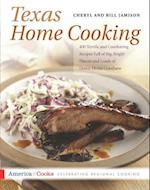 Texas Home Cooking (America Cooks)