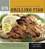 25 Essentials: Techniques for Grilling Fish (25 Essentials)