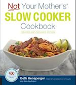 Not Your Mother's Slow Cooker Cookbook, Revised and Expanded (Not Your Mother's)