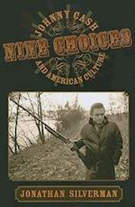 Nine Choices