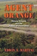 Agent Orange (Culture, Politics, and the Cold War)