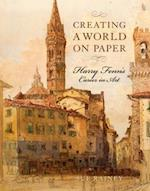 Creating a World on Paper (Studies in Print Culture and the History of the Book)