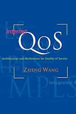 Internet Qos: Architectures and Mechanisms for Quality of Service