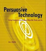 Persuasive Technology (Interactive Technologies)