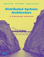 Distributed Systems Architecture (The Mk/Omg Press)