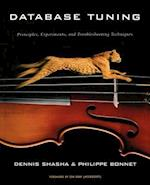 Database Tuning (MORGAN KAUFMANN SERIES IN DATA MANAGEMENT SYSTEMS)