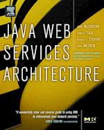 Java Web Services Architecture (MORGAN KAUFMANN SERIES IN DATA MANAGEMENT SYSTEMS)