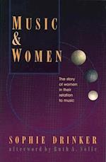 Music and Women af Sophie Drinker, Ruth A. Solie