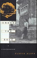 Under the Rose (Cross Cultural Memoir Paperback)