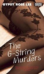 The G-String Murders (Femmes Fatales : Women Write Pulp)