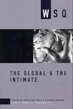 The Global & the Intimate (Women's Studies Quarterly, nr. 34)
