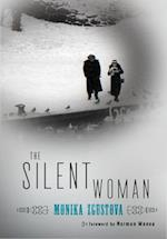 The Silent Woman af Monika Zgustova