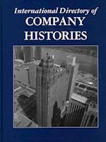 International Directory of Company Histories (INTERNATIONAL DIRECTORY OF COMPANY HISTORIES, nr. 122)