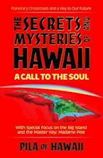 Secrets and Mysteries of Hawaii