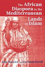 The African Diaspora in the Mediterranean Lands of Islam af John Hunwick, Eve Troutt Powell
