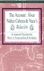 The Account (Recovering the US Hispanic Literary Heritage)