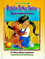 Pepita Talks Twice/Pepita Habla DOS Veces