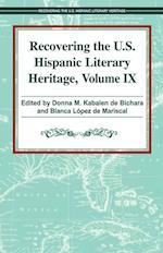 Recovering the U.S. Hispanic Literary Heritage (Recovering the US Hispanic Literary Heritage, nr. 9)