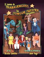 El Torneo De Trabalenguas / the Tongue Twister Tournament