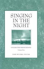 Singing in the Night (Collected Meditations, nr. 5)