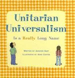 Unitarian Universalism Is a Really Long Name