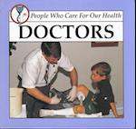 Doctors (People Who Care for Our Health)
