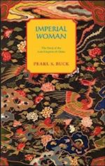 Imperial Woman af Pearl S. Buck