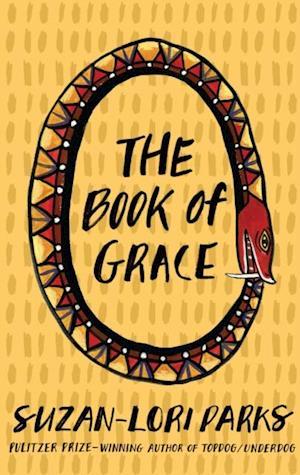 Book of Grace af Suzan-lori Parks