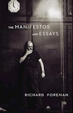 Manifestos and Essays af Richard Foreman