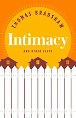 Intimacy and Other Plays af Thomas Bradshaw