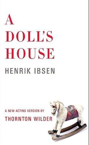Doll's House af Henrik Ibsen