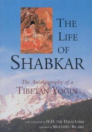 Bog paperback The Life of Shabkar af Matthieu Ricard