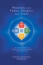 Healing With Form, Energy and Light af Tenzin Wangyal Rinpoche, Tenzin Wangyal