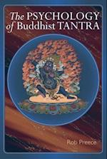 The Psychology of Buddhist Tantra af Rob Preece