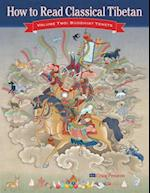 How to Read Classical Tibetan (Volume Two) (How to Read Classical Tibetan, nr. 2)